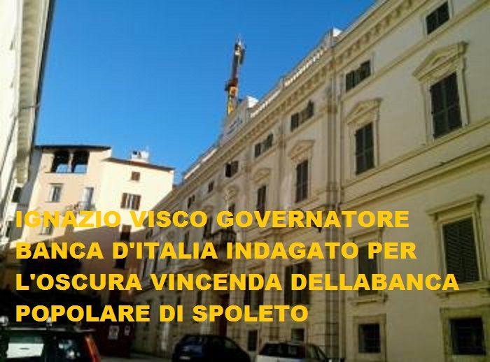 VISCO INDAGATO, BANCA D'ITALIA SOTTO ACCUSA !