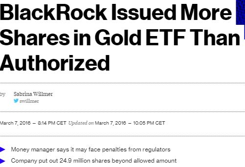 FireShot Screen Capture #195 - 'BlackRock Issued More Shares in Gold ETF Than Authorized - Bloomberg Business' - www_bloomberg_com_news_articles_2016-03-07_blackrock-issued-more-shares-in-gold-etf-than