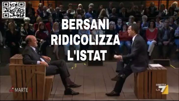 BERSANI IN TV RIDICOLIZZA ISTAT E SUE STATISTICHE SUL LAVORO