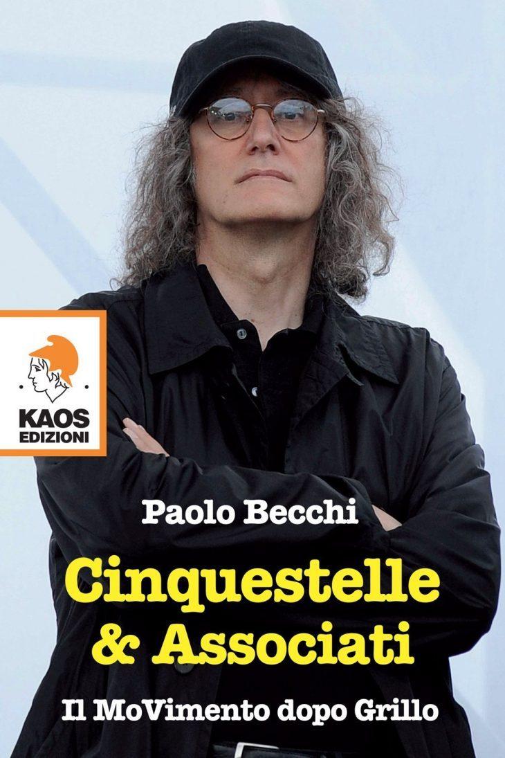 """""""Cinquestelle & Associati. Il Movimento dopo Grillo"""" – il libro di Paolo BECCHI (recensione libera di Giuseppe PALMA)"""