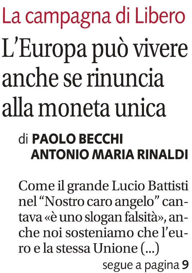 L'Europa può vivere anche se rinuncia alla moneta unica. Di P. Becchi ed A.M. Rinaldi