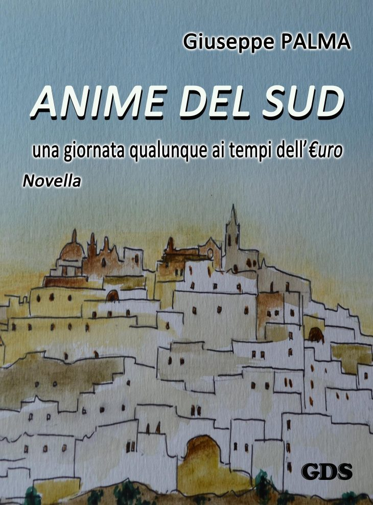 """Narrativa sulla crisi: """"ANIME DEL SUD una giornata qualunque ai tempi dell'€uro"""" – Novella (in e-book) di Giuseppe PALMA"""