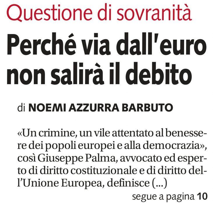 """EURO: su """"Libero"""" del 7 novembre un'intervista a Giuseppe PALMA (più lavoro e meno debito, ecco l'Italia senza euro)"""