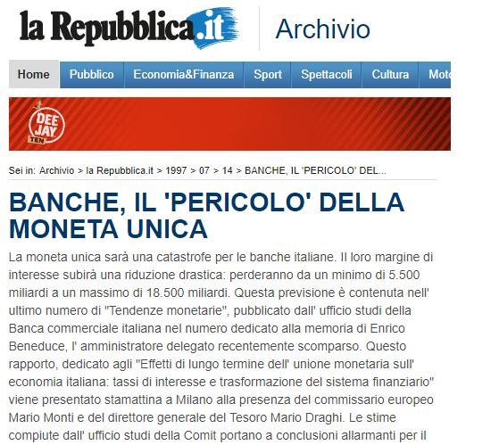 DRAGHI E MONTI ERANO COSCIENTI CHE CON L'EURO LE BANCHE ITALIANE SAREBBERO SALTATE, E NON HANNO FATTO NULLA…