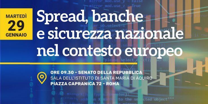 Spread, banche e sicurezza nazionale nel contesto europeo