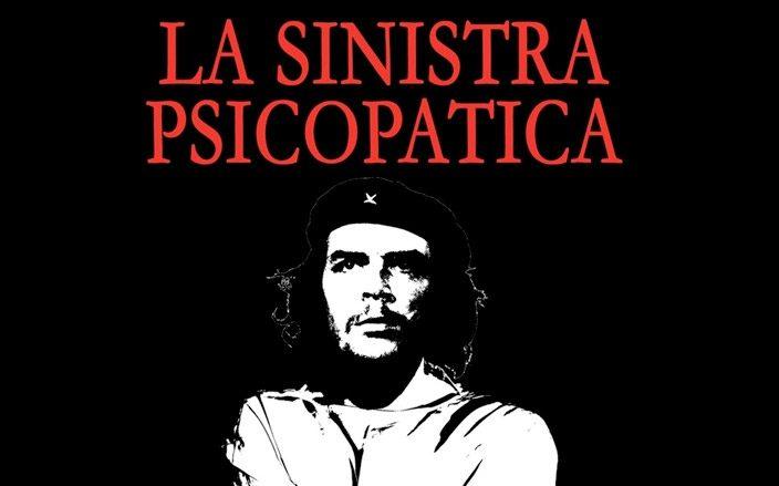 La Sinistra è psicopatica?