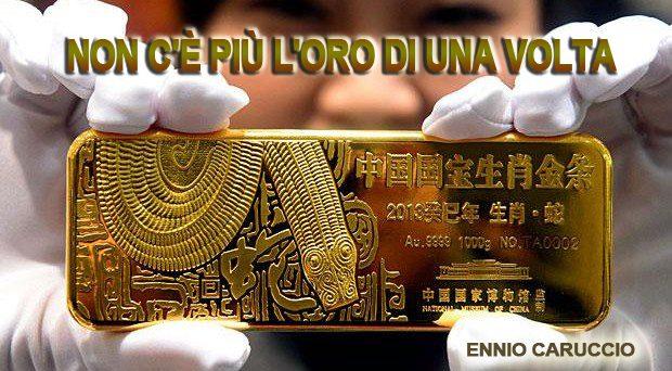Non c'è più l'oro di una volta (di Ennio Caruccio)