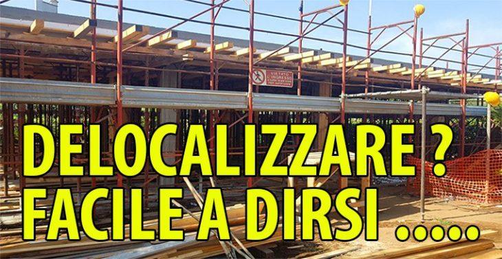 """Ricchiuti (P.P.I.)"""" Delocalizzare? Facile a dirsi…"""""""