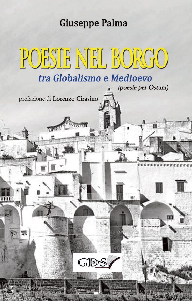 La poesia sfida la globalizzazione. Esce oggi «Poesie nel Borgo. Tra Globalismo e Medioevo» (di Giuseppe PALMA)