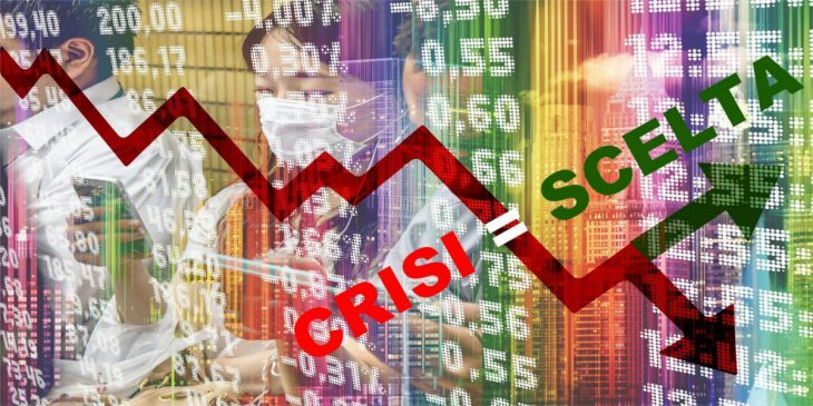 Crisi = Scelta