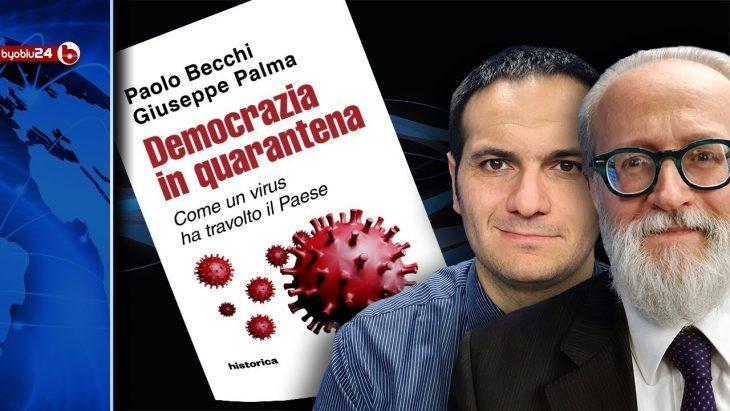 """Il virus servirà ad imporci il """"mutamento antropologico""""? Non più l'Uomo al centro? """"DEMOCRAZIA IN QUARANTENA"""", l'ultimo libro di Becchi e Palma (video-intervista su """"ByoBlu24"""")"""