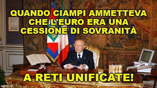 Quando Ciampi ammetteva la cessione di sovranità davanti a milioni di italiani