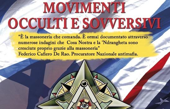Massoneria, Movimenti Occulti e sovversivi, c'è ancora molto da scoprire. Ecco il libro che svela il lato più attuale della faccenda