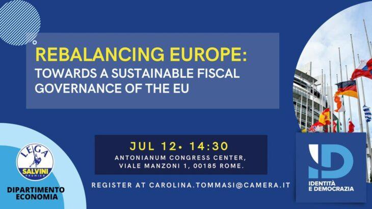 """""""Rebalancing Europe"""": convegno internazionale, unico, sulle regole di bilancio UE e la loro pericolosità"""